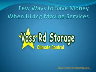 Few Ways to Save Money When Hiring Moving Services