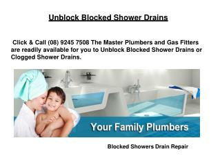 Unblock Blocked Shower Drains