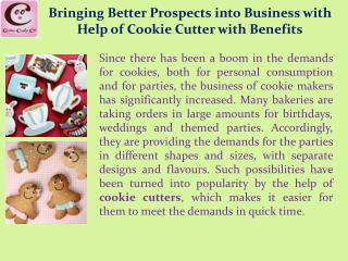 Bringing Better Prospects into Business with Help of Cookie