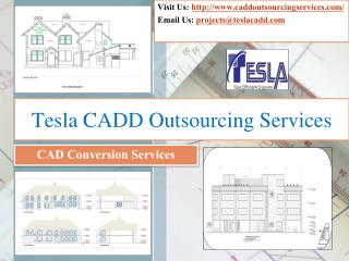 Tesla CADD Outsourcing Services - CAD Conversion Services