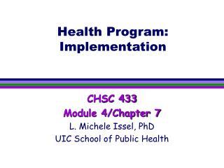 Health Program: Implementation