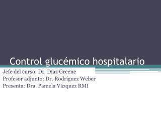 Control gluc mico hospitalario
