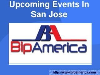 Upcoming Events In San Jose