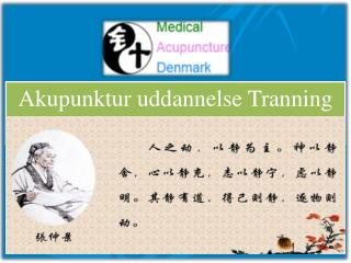 Why to Join an Akupunktur Uddannelse Course?