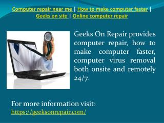 computer repair near me | how to make computer faster | geek