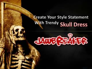 Create Your Style Statement With Trendy Skull Drress