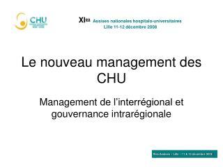 Le nouveau management des CHU