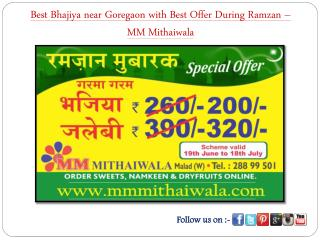 Best Bhajiya with Best Offer During Ramzan – MM Mithaiwala