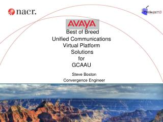Best of Breed Unified Communications  Virtual Platform  Solutions for GCAAU