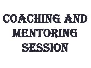 Coaching and Mentoring Session