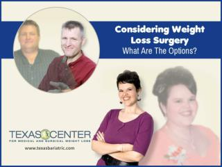 Weight Loss Surgery in San Antonio � Things to Know!