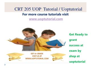 CRT 205 UOP Tutorial / Uoptutorial