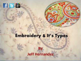 Embroidery & It's Types