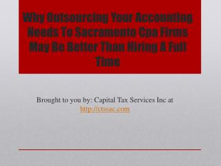 Why Outsourcing Your Accounting Needs To Sacramento Cpa Firm