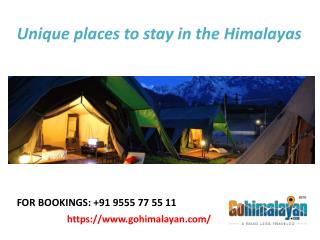 Gohimalayan-Unique places to stay in the Himalayas