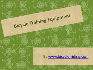 Bicycle Training Equipment