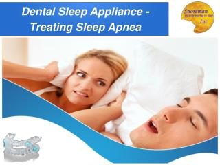 Dental Sleep Appliances Treating Sleep Apnea