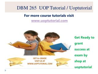 DBM 265 UOP Tutorial / Uoptutorial