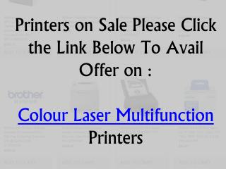 Printers on Sale Please Click Here