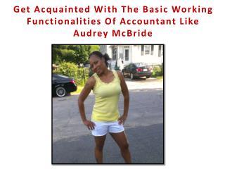 Audrey McBride-Accounting Expert