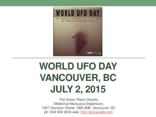World UFO Day at the Green Room Society in Vancouver BC