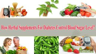 How Herbal Supplements For Diabetes Control Blood Sugar Leve
