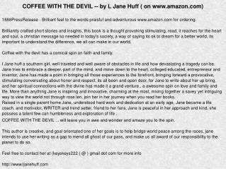 COFFEE WITH THE DEVIL -- by L Jane Huff ( on www.amazon.com)