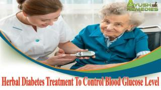 Herbal Diabetes Treatment To Control Blood Glucose Level