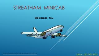 Streatham minicab & Taxis | Online Booking | AirportTransfe