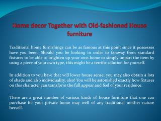 Home decor Together with Old-fashioned House furniture
