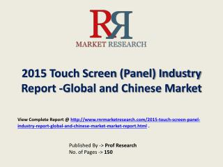 Touch Screen (Panel) Market Global & Chinese (Value, Cost or