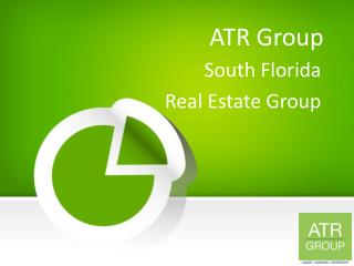 ATR Group - South Florida Real Estate Group