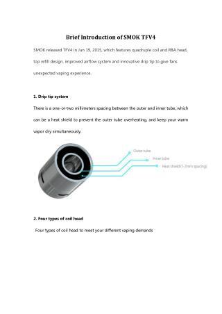 Brief Introduction of SMOK TFV4