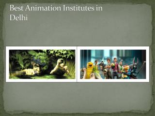 best animation institutes in delhi