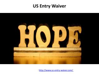 US Entry Waiver