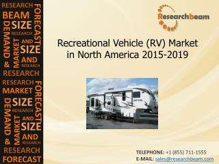 North America Recreational Vehicle Market Size,Share,2015-20
