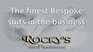 The Finest Bespoke Suits in The Business