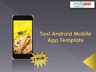 Taxi Android Mobile Application Template