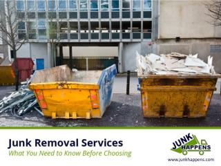 Junk Removal Services � Tips to Hire!