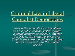 Criminal Law in Liberal Capitalist Democracies