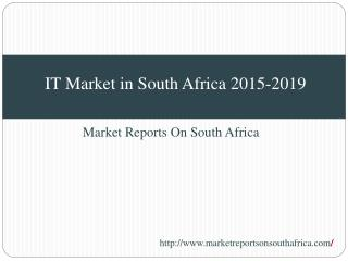 IT Market in South Africa 2015-2019