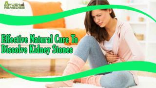 Effective Natural Cure To Dissolve Kidney Stones