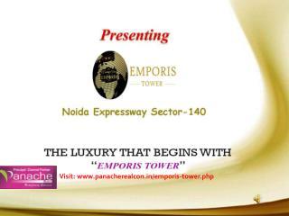 Indoworld Emporis Tower Noida - Call @9555133505