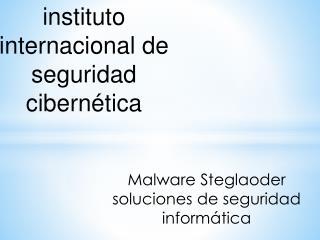 Malware Steglaoder soluciones de seguridad informatica