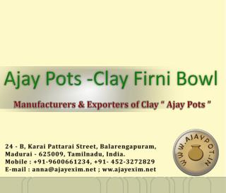 Ajay Exim - Clay Firni Bowl / Icream cream Cup