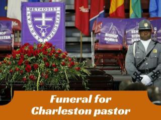 Funeral for Charleston pastor