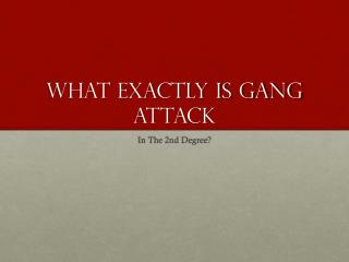 What Is Gang Assault In The Second Degree