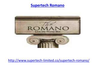 Supertech Romano Residential Project-sector 118 Noida