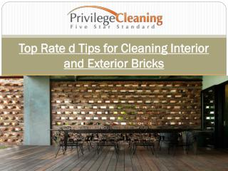 Top Rate d Tips for Cleaning Interior and Exterior Bricks