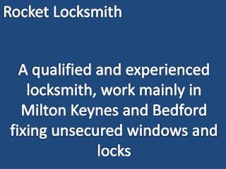 Locksmith who works mainly in Milton Keynes and Bedford